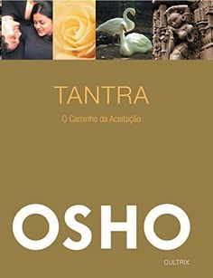 """#Livro Tantra - O Caminho da Aceitação - Osho """"Me encantei lendo algo que eu não tinha me dado conta, embora já tivesse percebido: como o tempo VOA quando estamos completamente envolvidos no que estamos fazendo!""""  Adri Alves"""