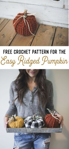 Make super simple ridged pumpkins for fall decor - perfect for halloween and thanksgiving too! Free crochet pattern