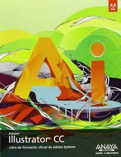 Adobe Illustrator CC / [traductor, José Luis Gómez Celador]