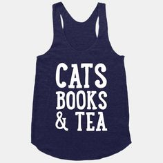 Wish it said coffee cause I love coffee more then tea but love cats and books