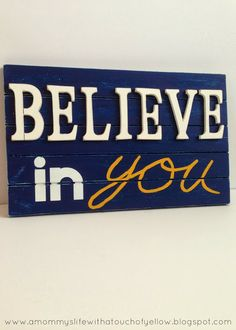 BELIEVE IN YOU- My 2014 mission/ Motto