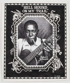 Robert Johnson, Hell Hound On My Trail, c. 1996 — Robert Crumb