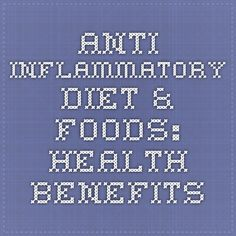 Anti-inflammatory Diet & Foods: Health Benefits-webMD