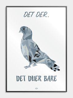 Plakater med sjove jokes, vittigheder og ordspil! Sjove grafiske plakater skaber liv og grin i din stue! Køb Hipd posters - Sig det med plakater!