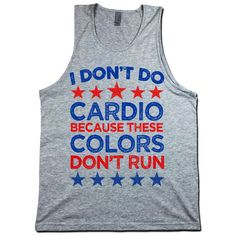 Funny Patriotic Running Tank Top. These Colors Don't Run. Men's 4th of July Tank. 4th of July Party Tank Top. Men's Workout Tank. by giftedshirts on Etsy https://www.etsy.com/listing/237069308/funny-patriotic-running-tank-top-these