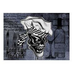 "Chef Skull Poster - Long Live the Chef:  This custom made poster features a cool and charismatic skull chef, and is perfect for the professional chef, sous chef, home cook, line cook, or any culinary professional. Entitled ""Long live the Chef,"" the text can be removed or changed for a personalized touch. Visit www.zazzle.com/thechefshoppe to see more cool culinary themed skulls."