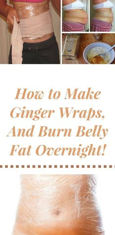 Natural Remedies To Lose Weight How to Make Ginger Wraps, And Burn Belly Fat Overnight! – Healthy Home Remedies Losing Weight Tips, Weight Loss Tips, Lose Weight, Lose Fat, Belly Fat Burner, Burn Belly Fat, Weight Loss Drinks, Weight Loss Smoothies, Stomach Wrap