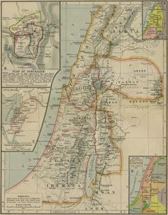 Historical map of Ancient Palestine; Plan of Jerusalem; Dominions of David and Solomon B. Palestine under the later Kings B. Palestine under Joshua and the Judges B. Jewish History, Ancient History, Ancient Map, Old World Maps, Old Maps, Vintage Maps, Antique Maps, Palestine Map, Bible Mapping