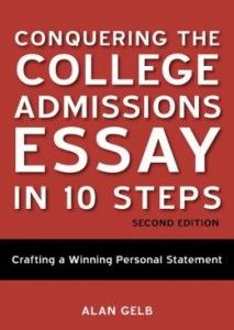 You must read to succeed, You can turn your admissions essay into an acceptance letter, and Conquering The College Admissions Essay in 10 Steps offers you a step by step process in reaching your goal.