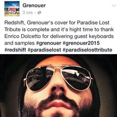 Our ElectroBoy Enrico is proud to announce his guest work as synth designer and sample editor on Grenouer's next cover, Redshift by Paradise Lost, that will be out soon! Take a look!