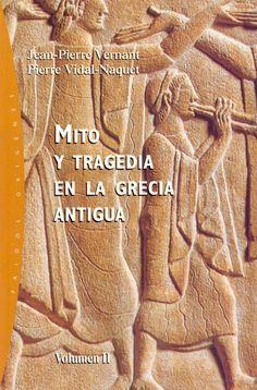 Mito y tragedia en la Grecia antigua_Jean-Pierre Vernant.pdf. Tambien se puede descargar en: https://www.slideshare.net/juanestebancuellar/vernant-mitoytragediaenlagreciaantiguavoli y ampliar la informacvión