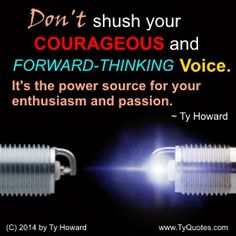 Quotes on Courage. Quotes on Being Courageous. Quotes on Enthusiasm. Quotes on P… – Motivational quotes Post Quotes, Quotes Quotes, Enthusiasm Quotes, Work Motivation, Motivation Quotes, Voice Quotes, Workplace Quotes, Passion Quotes, Courage Quotes