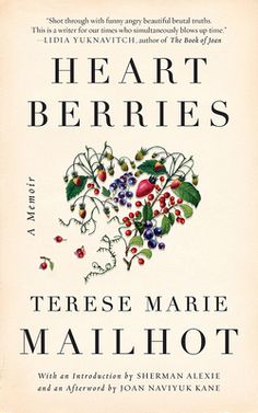 e64a6603310 Heart Berries by Terese Marie Mailhot - Review. Book Club ...