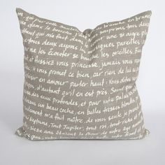Les Amours Diverses Pillow in Natural. PlumeTextiles (Etsy) Hand screen-printed on linen. The text is taken from Pierre Ronsard's book of sonnets named 'Les Amours Diverses'. (description on Etsy) Love this! French Pillows, Printed Linen, French Decor, Coastal Homes, Pillow Talk, Creative Design, Home Accessories, Screen Printing, Arts And Crafts
