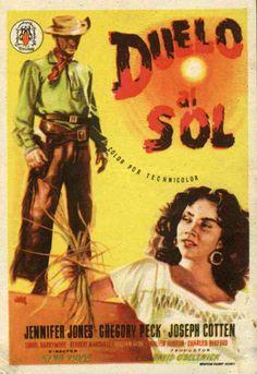 """Duel in the Sun"" (1946) - Jennifer Jones, Gregory Peck & Joseph Cotten - Spanish movie poster."
