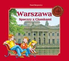 Warszawa. Spacery z Ciumkami-Beręsewicz Paweł