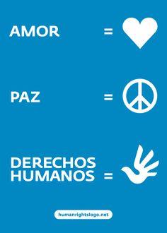 Amor + Paz = Derechos Humanos