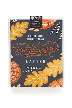 Pumpkin Spice Love Card - Box Set of 8, By Paper Raven Co. Illustrated and Printed in the USA.