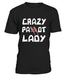 Crazy Parrot Lady T Shirt  Funny Parrot T-shirt, Best Parrot T-shirt