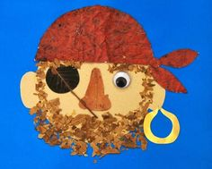 Pirate - uses leaves & crumbled leaves as craft materials Pirate Preschool, Pirate Activities, Pirate Crafts, Pirate Art, Pirate Theme, Preschool Crafts, Pirate Ships, Pirate Birthday, Leaf Crafts