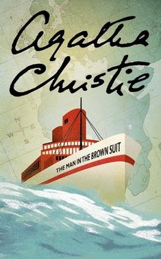 The Man in the Brown Suit by Agatha Christie.  OH MAN. This book was breath taking! Very different to the usual Agatha Christies but very good indeed!