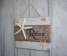 RELAX Beach Burlap Sign with Starfish  Tropical by NaturesGlow