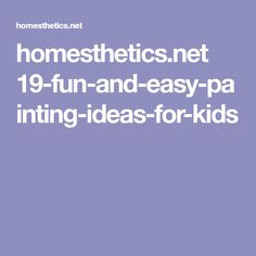 homesthetics.net 19-fun-and-easy-painting-ideas-for-kids