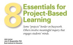 """""""8 Essentials for Project-Based Learning"""" from BIE"""