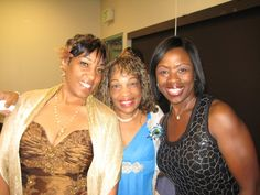 My sister Cynthia, Delores and my best friend Evette..