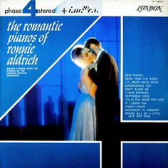 Ronnie Aldrich with the Strings of the London Festival Orchestra - The Romantic Pianos of Ronnie Aldrich (1964)
