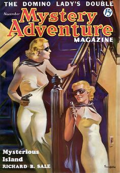 Mystery Adventure magazine pulp cover art by Norman Morn Saunders, The Domino Lady's Double, woman women dame pistol pistols gun guns danger