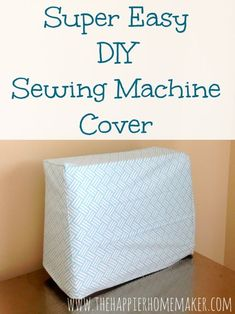 Sewing For Beginners Learning Super Duper Easy DIY Sewing Machine Cover - How to sew a super easy DIY sewing machine cover. Diy Sewing Projects, Sewing Projects For Beginners, Sewing Hacks, Sewing Tutorials, Sewing Crafts, Sewing Patterns, Sewing Tips, Sewing Machine Projects, Diy Crafts