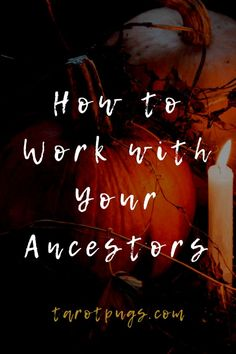 How to Work with Your Ancestors Honouring the departed and ancestors is commonly performed during Samhain and Day of the Dead (Dia de los Muertos) ceremonies. However, working with ancestors doesn't have to be exclusively … Find My Ancestors, Male Witch, Under Your Spell, Tarot Learning, Tarot Spreads, Oracle Cards, Spirit Guides, Samhain, Book Of Shadows