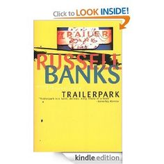 Trailerpark by Russell Banks