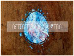 Ostereier basteln: Ostereier aus Salzteig