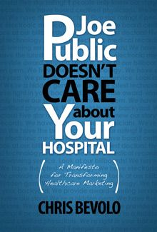 Just started this and already am LOVING IT. So relevant. Preaching to the Choir. (Joe Public Doesn't Care About Your Hospital | Chris Bevolo)