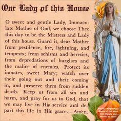 Prayer to Mary, Our Lady of This House ~*~ Catholic Religion, Catholic Quotes, Catholic Prayers, Catholic Gifts, Prayers To Mary, Prayers For Healing, Faith Prayer, Prayer Book, Prayer Scriptures