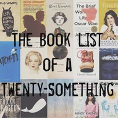 booklist for 20 somethings....definitely halfway through this list