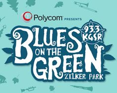Free Fun in Austin: Blues on the Green! Enjoy free concerts at the beautiful Zilker park!!