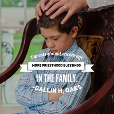 #apr18ldsconf #ldsconf #presoaks #dallinhoaks #priesthood #blessings #lds #home #family #parenting #intentional #power Parents should encourage more priesthood blessings in the family.