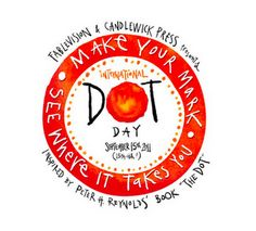 """On September 15 """"International Dot Day"""" is celebrated! This day is based off of Peter Reynolds famous book, """"The Dot."""" This is a day to motivate students to celebrate their own creativity. A day just for you dear """"DOT! Polka Dot Classroom, Art Classroom, Classroom Ideas, Beginning Of School, First Day Of School, The Dot Book, Art Doodle, News Logo, International Dot Day"""