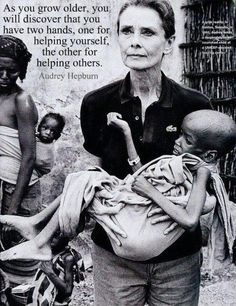 Audrey Hepburn - As you grow older you will discover that you have two hands, one for helping yourself, the other for helping | http://famousquotes254.blogspot.com