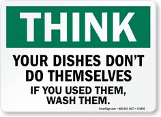 Donu0027t Leave Dishes In The Sink. Keep Area Clean Signs ...