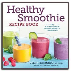 Description: Healthy Smoothie Recipe Book: Easy Mix-and-Match Smoothie Recipes for a Healthier You From registered dietician Jennifer Koslo, Author of The Healthy Smoothie Plan Enjoy nearly endless options for imaginative and healt. Diabetic Smoothie Recipes, Vegetable Smoothie Recipes, Vegetable Smoothies, Breakfast Smoothie Recipes, Fruit Smoothie Recipes, Good Smoothies, Watermelon Smoothies, Green Smoothies, Smoothie Diet