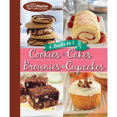 4 Cookbooks in Cookies, Cakes, Brownies, Cupcakes (Favorite Brand Appoint Recipes) Book Cupcakes, Brownie Cupcakes, Yummy Cupcakes, Cake Cookies, Baking Basics, Paleo, Salty Cake, Food Names, Sugar