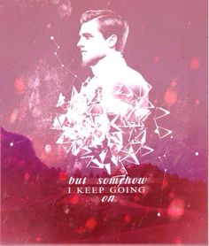 Hunger Games Quote / Catching Fire / Peeta