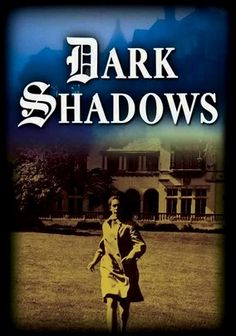 Dark Shadows (1966) Set in an old mansion off the coast of Maine, this cult classic television series  about the collions family.....