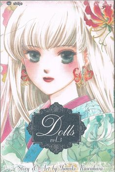 Dolls vol 3 (2005) by Yumiko Kawahara. Collection of really good short stories, by turns interesting, thought provoking and moving. Finished 17th April 2016, bedtime reading, have read often.