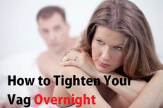 Do you wonder how you can tighten your vagina naturally at home? If so, click the link in this submition read an article that shows you eactly how|Are you looking for a non-surgical vaginal tightening? Click the link below to see how you can do it ith some home remedies you want to know how to tighten your vagina and keep it tight for life? Click the link below to see exactly how.