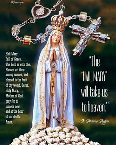 I Love You Mother, Mother Mary, Rosary Quotes, Giving Thanks To God, Queen Of Heaven, Lady Of Fatima, Holy Rosary, Art Thou, Hail Mary
